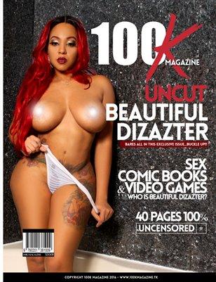 100K Magazine Beautiful Dizazter Uncut