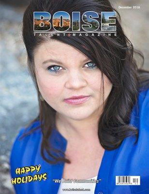 Boise Talent Magazine December 2016 Edition
