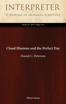 Cloud Illusions and the Perfect Day