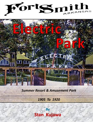 Electric Park, Fort Smith, Arkansas