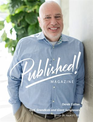 PUBLISHED! #15 Excerpt featuring Derek Colton!