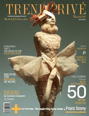 Trend Privé Magazine Art and Fashion Issue- July 2015