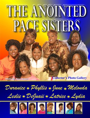 The Anointed Pace Sisters... Access Granted