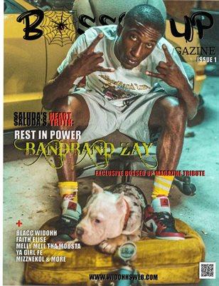 Bossed Up Magazine Issue 1 Relaunch 2021 (BandBand Zay Cover)