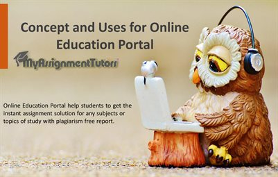 Concept and Uses for Online Education Portal