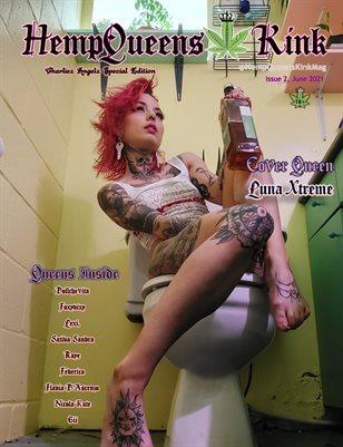 HempQueens Kink Magazine * Charliez Angelz Special * ~ Issue 2 ~ Luna Xtreme