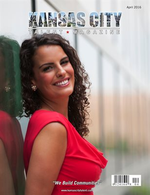 Kansas City Talent Magazine April 2016 Edition