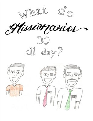 What Do Missionaries Do All Day?