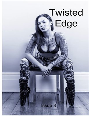 Twisted Edge Issue 3