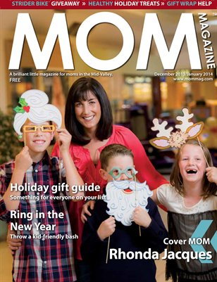 MOM Magazine, 2013 Holiday Issue in the Mid-Valley