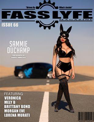 FASS LYFE ISSUE 66 FT. SAMMIE DUCHAMP