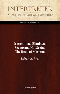 Inattentional Blindness: Seeing and Not Seeing The Book of Mormon