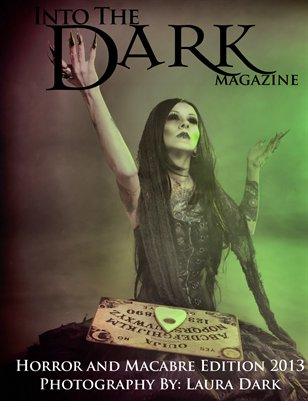 Into the Dark - Horror and Macabre Edition 2013