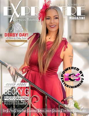 Exprimere Magazine Issue 010 Derby Days ft Becky G