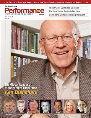 Ken Blanchard Edition - PERFORMANCE/P360 MAGAZINE - Vol. 31, No.1