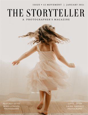 The Storyteller Magazine Issue # 52 Movement