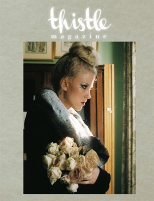 Thistle Magazine, The OBSESSION Issue