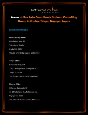 Access at Pro Axia Consultants Business Consulting Group in Osaka, Tokyo, Nagoya, Japan