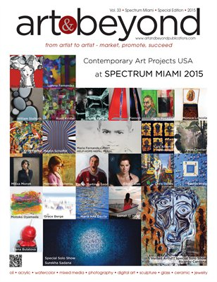 Art & Beyond Special Issue for Contemporary Art Projects USA, Spectrum Miami 2015