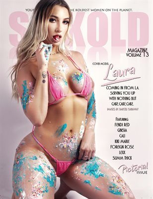 SO KOLD MAGAZINE 13 (COVER MODEL - LAURA)