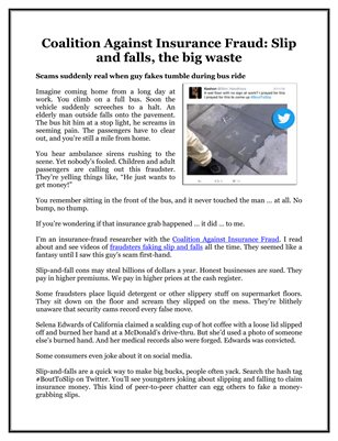 Coalition Against Insurance Fraud: Slip and falls, the big waste