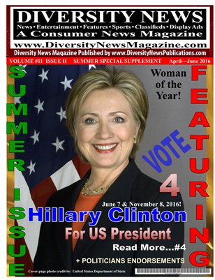 Diversity News Magazine Special Summer Print Issue Featuring Hillary Clinton for USA President & Named as Woman of the Year 2016