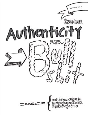 Authenticity is the New BS