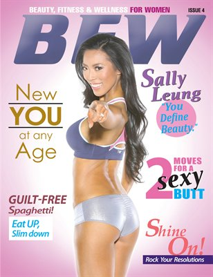 BFW Magazine Issue 4: Beauty, Fitness & Wellness for Women featuring Sally Leung