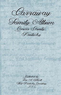Carraway Family Album, Graves County, Kentucky