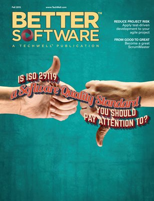 Better Software Magazine Fall 2015 (17-4)