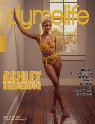 Dymelife #74 (Ashley Henderson)
