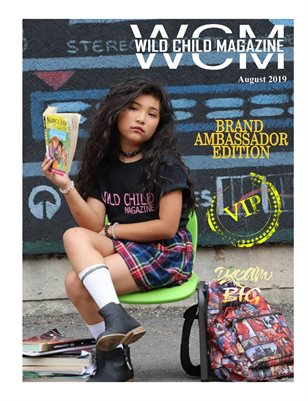 WILD CHILD MAGAZINE BRAND AMBASSADOR SUMMER 2019 ISSUE 1