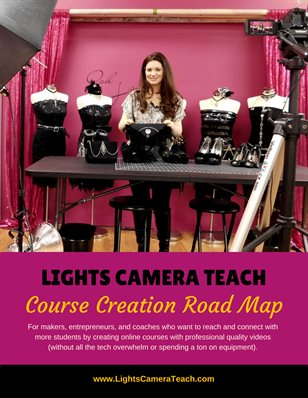 Lights Camera Teach Roadmap
