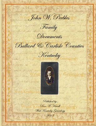John W. Peebles Family Documents, Ballard & Carlisle Counties