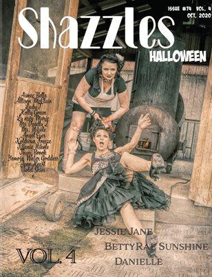 Shazzles Halloween Issue #74 VOL. 4 Cover Jessie Jane, BettyRae Sunshine, Danielle