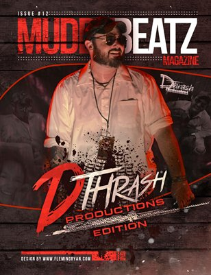 Muddy Beatz Magazine Issue #12 D Thrash Productions Edition