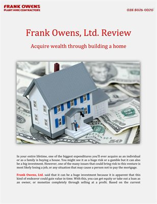 Frank Owens, Ltd. Review: Acquire wealth through building a home