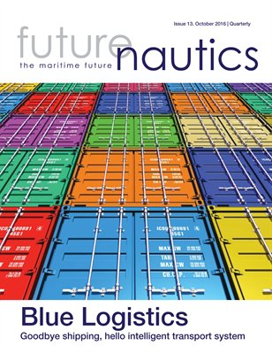 Futurenautics. Issue 13 - Blue Logistics - October 2016