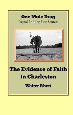The Evidence of Faith In Charleston
