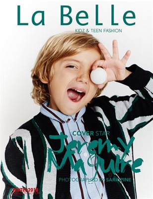 La Belle Kidz & Teen Fashion Magazine - Winter 2018 (Los Angeles Cover)