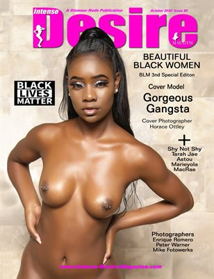 INTENSE DESIRE MAGAZINE - BEAUTIFUL BLACK WOMEN - 3rd BLM Spec Edition - Cover Model Gorgeous Gangsta - October 2020
