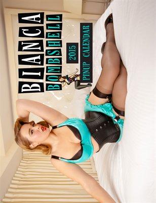 Bianca Bombshell 2015 PinUp Calendar