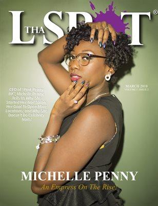Tha L. Spot Magazine March 2018 Issue (Michelle Penny Cover)