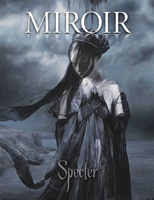 MIROIR MAGAZINE • Specter • David Stoupakis