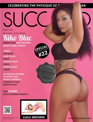Succoso Magazine Triple Issue #22 featuring Cover Model Kiko Blac