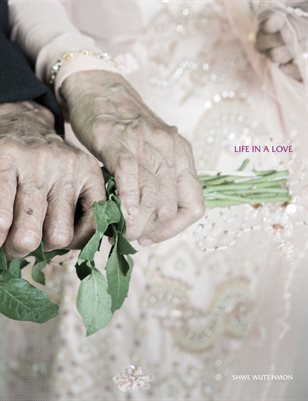 Life In A Love, by Shwe Wutt Hmon / IPA MZ Editions