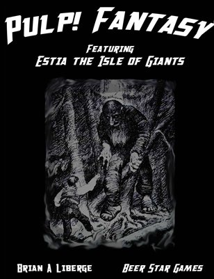 Pulp! Fantasy: Estia the Isle of Giants