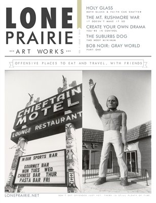 Lone Prairie Art Works Magazine: Volume 1 Issue 1