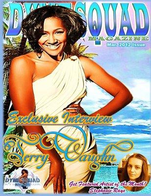 Dyme Squad Mag Issue#5 Feat. Terri Vaughn & Stephanie Raye