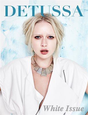 DETUSSA MAGAZINE - #1 WHITE ISSUE